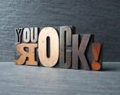 YOU ROCK - Vintage Letterpress Words
