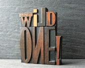 WILD ONE - Vintage Letterpress Words