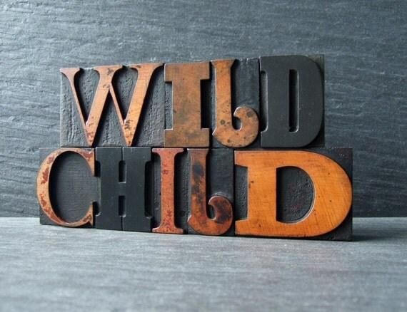 WILD CHILD - Large Vintage Letterpress Words