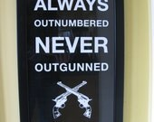 Always out numbered never out gunned. Rancid song quote poster