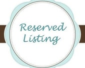 Reserved Listing for Colleen