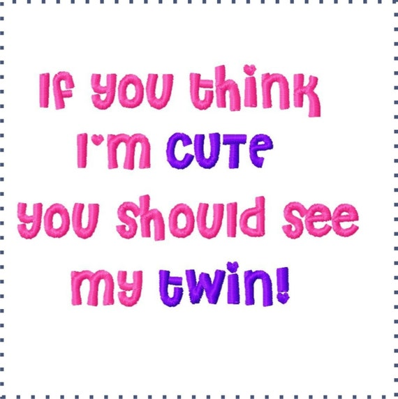 Twin Baby Girl Quotes: Items Similar To Twin Sayings Embroidered Twin Onesie Or