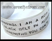 Stamped Warning Autism Mom Black Belt Strength Custom Silver Metal Cuff Bracelet