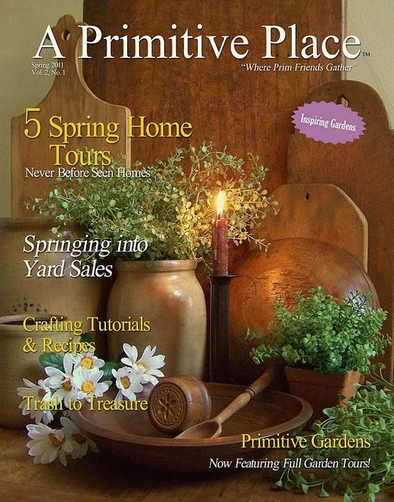 A Primitive Place Magazine Spring 2011