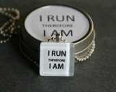 I Run Therefore I AM. Glass Pendant Necklace- White and Black