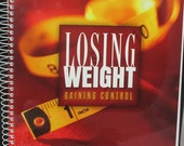 Losing Weight Gaining Control