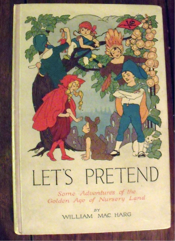Let's Pretend - Volland Books - 1914 - Extremely rare - Superb conditon - SALE