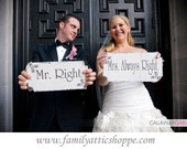 MR Right & MRS Always Right Wedding Signs 12x6 Chair Signs