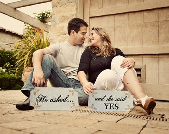 HE ASKED... and she said YES - Wedding Signs 12x6- Create your Engagement photo using our signs!