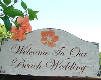 Wedding signs- Welcome to Our BEACH WEDDING -  BEACH Wedding decorations 24x12 - Free Mr and Mrs champagne tags