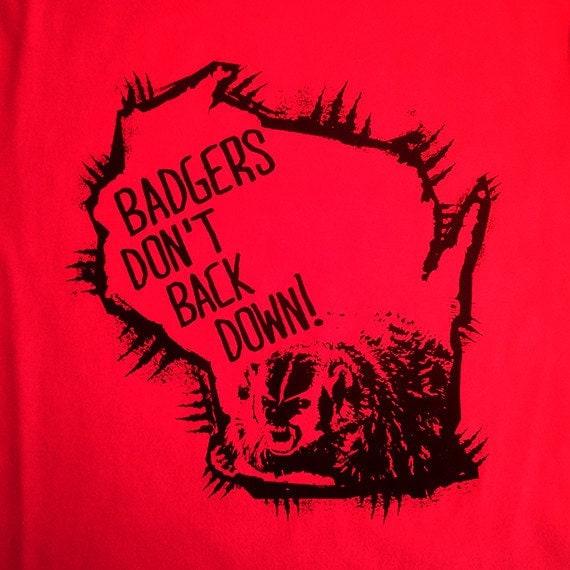 Badgers Don't Back Down, Organic Cotton, Uni-sex, Tshirt