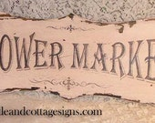 Vintage FLOWER MARKET shabby pink sign chippy paint Cottage style