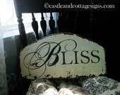 BLISS vintage cottage style sign chippy paint handpainted