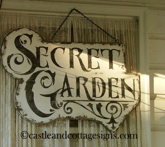Secret Garden ornate vintage sign handpainted chippy cottage style