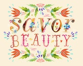 Savor Beauty  -   horizontal print