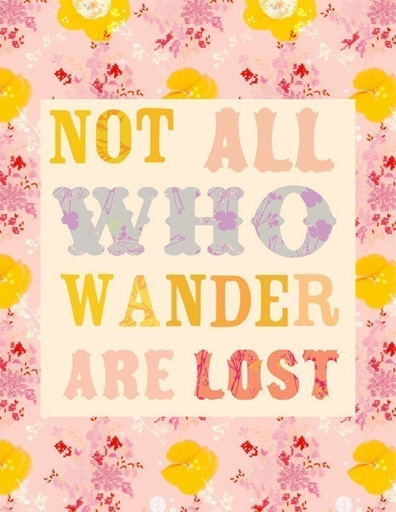 Not all who wander are lost  -   vertical print