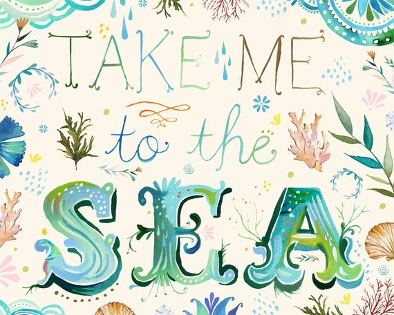 Take Me To The Sea   -   horizontal print