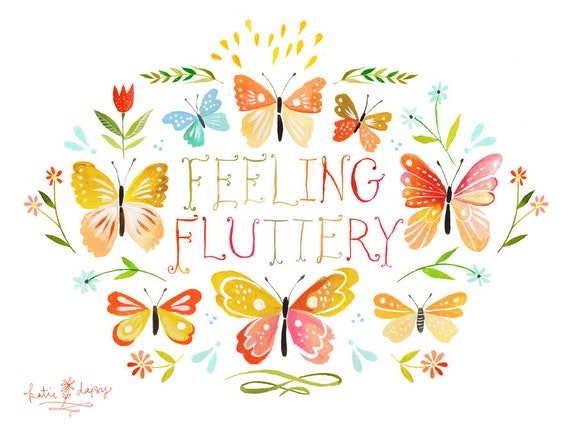 Feeling Fluttery Butterfly Print | Wall Art | Watercolor Lettering | Katie Daisy | 8x10 | 11x14