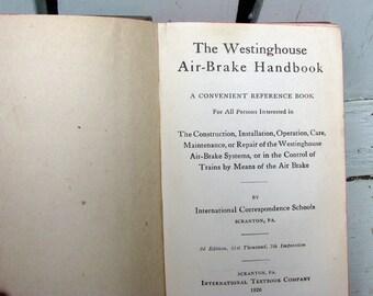 I. C. S. Westinghouse Air Brake Handbook  1926