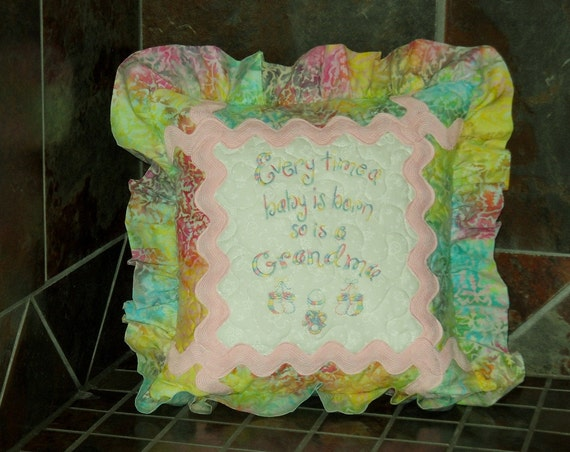 Every Time A Baby Is Born So Is A Grandma Decorative Quilted  Pillow with Giant Pink Rick Rack