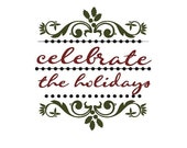 Elegant Celebrate the Holidays Vinyl Wall Art Decal or Tile Decal- MULTI COLORED