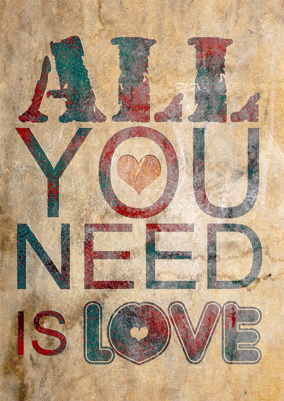 Print All You Need Is Love  Birthday Gift art Typography Poster Print canvas quote wedding romantic gift family home