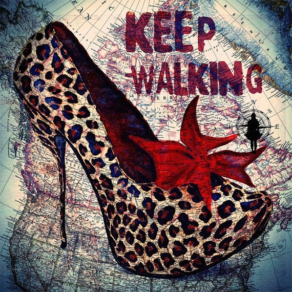 Print Mixed media  Birthday Gift art  Keep Walking polka dot high heels Handmade Wall Decor giclee