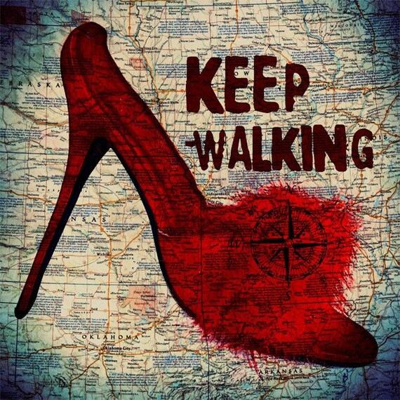 Print Women Shoes  Birthday Gift art retro poster canada map red  shoe print  wall decor  Keep Walking - red high heels giclee