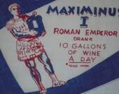ON SALE Vintage Ripley's Believe It or Not Textile Hard Drinkin Roman Emperor
