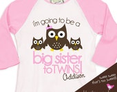 big sister shirt- big sister to be TWINS owl adorable pregnancy announcement  RAGLAN t-shirt