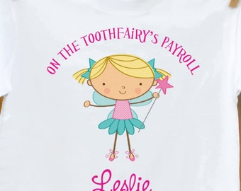 Toothfairy's Payroll new adorable t-shirt- great gift for the first missing tooth