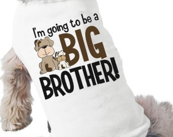 Big brother dog shirt - I'm going to be a big brother personalized dog tshirt perfect for first baby pregnancy announcement
