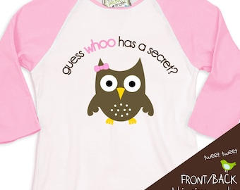 big sister shirt  guess whoo is going to be a big sister pregnancy announcement t shirt owl  RAGLAN