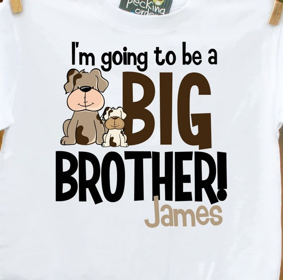 big brother to be shirt  - fun and funky puppy dog big brother little brother