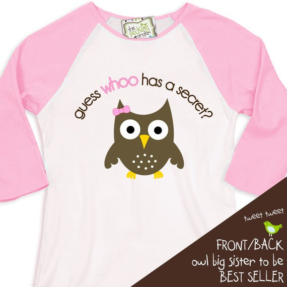 Big sister shirt guess whoo is going to be a big sister for Big sister birth announcement shirts