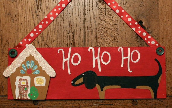 Christmas  Dachshund Door or Wall Decoration Minnie and her Gingerbread house HO HO HO