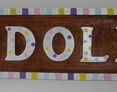 Wooden handpainted I LOVE Dolls sign