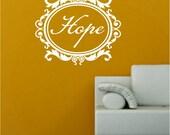 17x14 Hope Frame Wallpaper Door Decoration Vinyl Decor Wall Lettering Words Quotes Decals Art Custom Willow Creek Signs