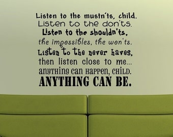 22x28 Listen Child Must Should Be anything   Vinyl Decor Wall Lettering Words Quotes Decals Art Custom Willow Creek Signs