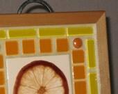 LIFE GIVES YOU LEMONS ... ORANGES mosaic wall art
