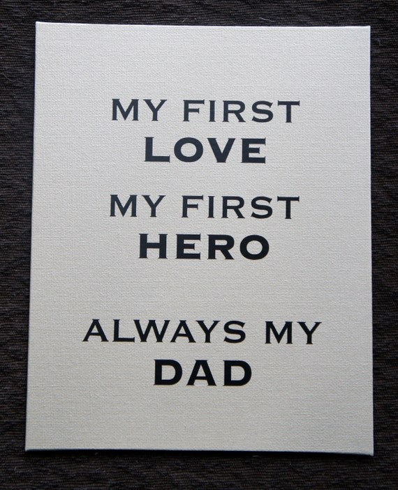 Items Similar To My First Love My First Hero Always My Dad
