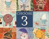 Three Prints-You Choose
