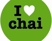 I LOVE CHAI funky button badge