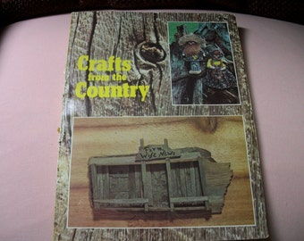 Crafts From The Country Vintage Book