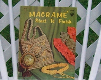 Macrame Start To Finish a Craft Course Book