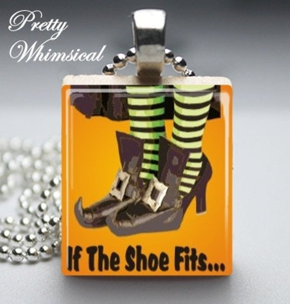CLEARANCE - Halloween Jewelry - If The Shoe Fits - Scrabble Tile Pendant
