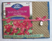 Welcome to My Garden Handmade Card Upcycled Nasturtium Seed Packet Pink and Brown