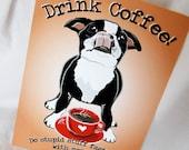 Coffee Boston Terrier - 5x7 Eco-friendly Print