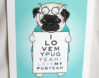 Eye Love Pugs - Eco-Friendly 7x9 Print