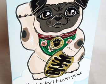 Lucky Pug Greeting Card